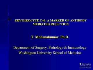 ERYTHROCYTE C4d: A MARKER OF ANTIBODY MEDIATED REJECTION