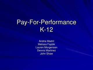 Pay-For-Performance  K-12