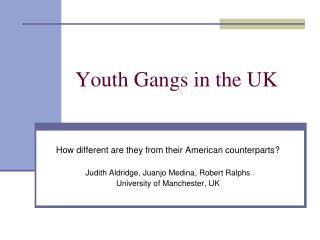 Youth Gangs in the UK