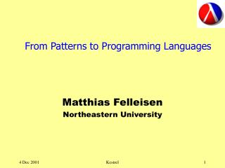From Patterns to Programming Languages