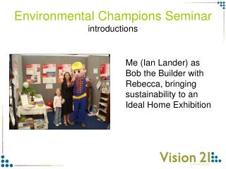 Environmental Champions Seminar introductions