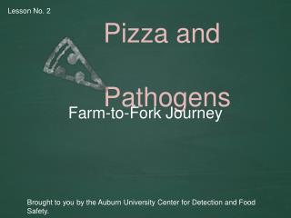 Pizza and     Pathogens