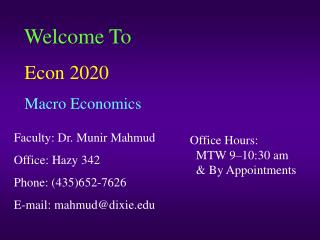 Welcome To Econ 2020 Macro Economics