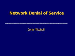 Network Denial of Service