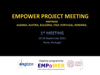 EMPOWER PROJECT MEETING Partners Albania, Austria,  Bulgária , Italy, Portugal, Romania,