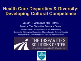 Health Care Disparities & Diversity:  Developing Cultural Competence