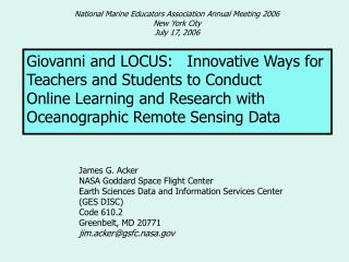 Giovanni and LOCUS:   Innovative Ways for Teachers and Students to Conduct Online Learning and Research with Oceanograph