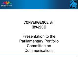 CONVERGENCE BiII [B9-2005]