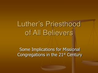 Luther's Priesthood of All Believers
