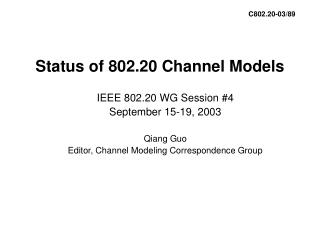 Status of 802.20 Channel Models