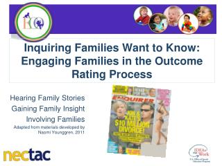 Inquiring Families Want to Know:   Engaging Families in the Outcome Rating Process
