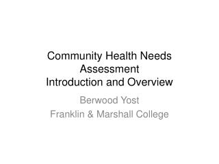 Community Health Needs Assessment Introduction and Overview