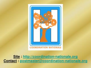 Site  :  http://coordination-nationale.org Contact  :  postmaster@coordination-nationale.org
