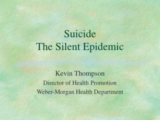Suicide  The Silent Epidemic