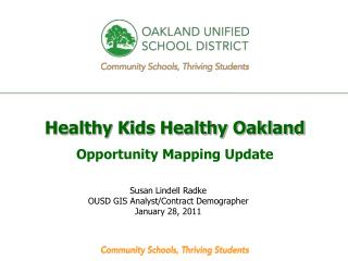 Healthy Kids Healthy Oakland Opportunity Mapping Update
