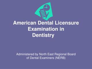 American Dental Licensure Examination in Dentistry