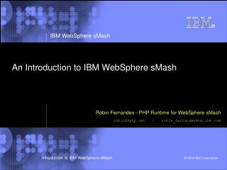 An Introduction to IBM WebSphere sMash