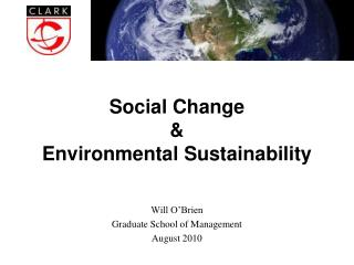 Social Change  & Environmental Sustainability