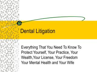 Dental Litigation
