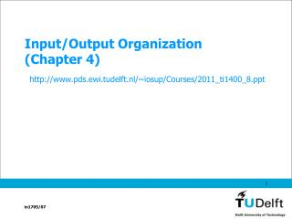 Input/Output Organization (Chapter 4)