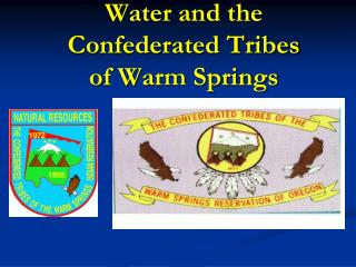 Water and the Confederated Tribes of Warm Springs