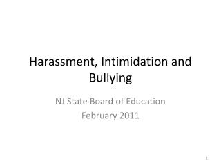 Harassment, Intimidation and Bullying