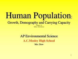 Human Population : Growth, Demography and Carrying Capacity  Chapter 10  Miller 14th Edition