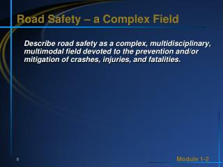 Road Safety – a Complex Field