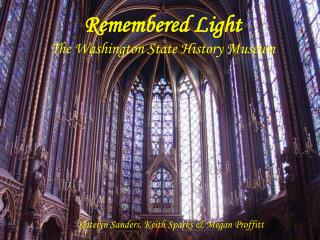 Remembered Light The Washington State History Museum