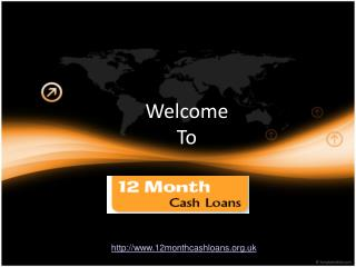 12 month Cash Loans- 1 Year Loans- 12 Month Loans No Credit