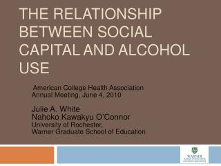 The Relationship between Social Capital and Alcohol Use