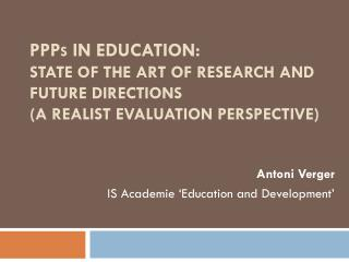 PPP s in education: state  of the art of research and future directions ( a realist evaluation perspective)