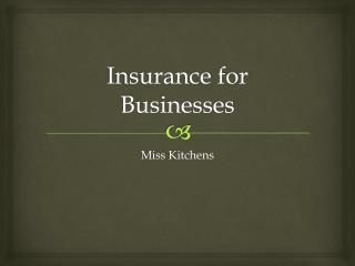 Insurance for Businesses