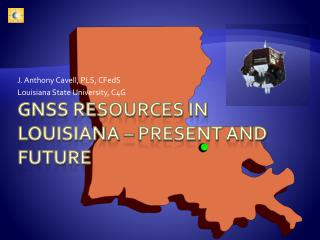 GNSS Resources in Louisiana – Present and Future