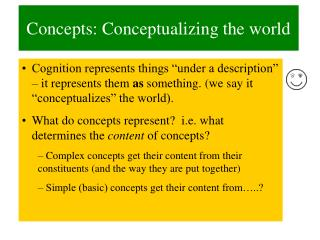 Concepts: Conceptualizing the world