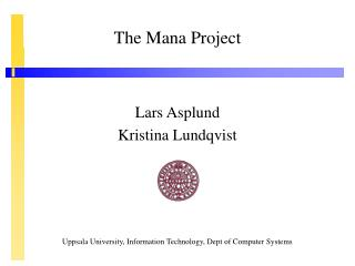 The Mana Project