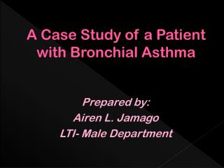 A Case Study of a Patient with Bronchial Asthma
