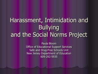 Harassment, Intimidation and Bullying  and the Social Norms Project