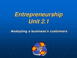 Entrepreneurship Unit 2.1