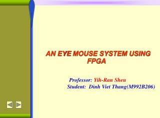 AN EYE MOUSE SYSTEM USING FPGA
