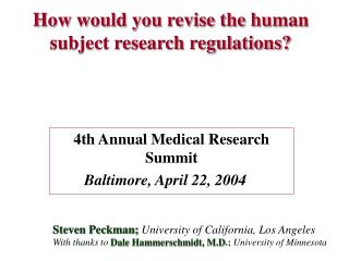 How would you revise the human subject research regulations?