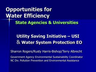 Opportunities for  Water Efficiency State Agencies & Universities