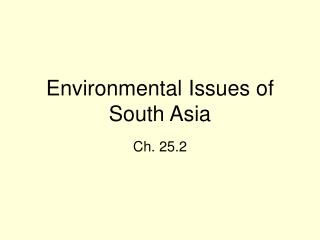 Environmental Issues of South Asia