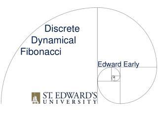 Discrete Dynamical Fibonacci