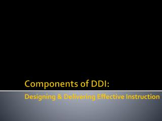 Components of  DDI: