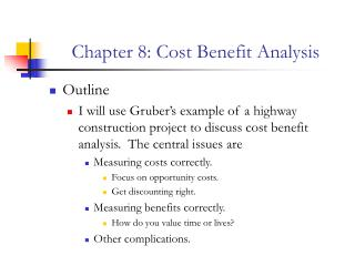 Chapter 8: Cost Benefit Analysis