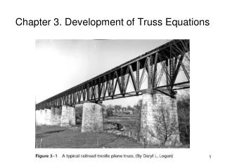 Chapter 3. Development of Truss Equations