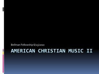 American Christian  Music II