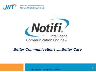 Better Communications…..Better Care