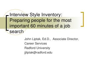 Interview Style Inventory: Preparing people for the most important 60 minutes of a job search